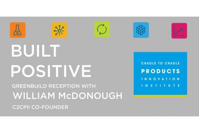 Meet C2C Co-Founder William McDonough at Greenbuild 7 November